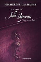 Le Roman de Julie Papineau Tome 2 - L'Exil (ebook)