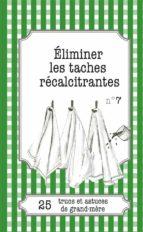 Éliminer les taches récalcitrantes (ebook)