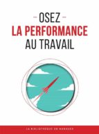 Osez la performance au travail (ebook)