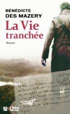 La Vie tranchée (ebook)