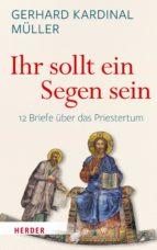 """""""Ihr sollt ein Segen sein"""" (ebook)"""