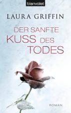 Der sanfte Kuss des Todes (ebook)