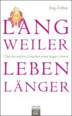 Langweiler leben länger (ebook)
