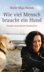 Wie viel Mensch braucht ein Hund (ebook)