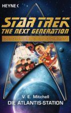 Star Trek - Starfleet Academy: Die Atlantis-Station (ebook)
