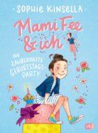Mami Fee & ich - Die zauberhafte Geburtstagsparty (ebook)