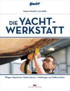 Die Yacht-Werkstatt (ebook)