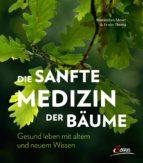 Die sanfte Medizin der Bäume (ebook)