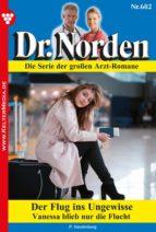 Dr. Norden 682 – Arztroman (ebook)