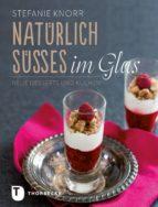Natürlich Süßes im Glas (ebook)