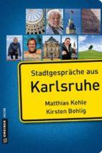 Stadtgespräche aus Karlsruhe (ebook)