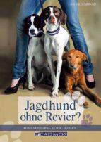 Jagdhund ohne Revier (ebook)