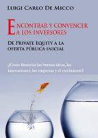Encontrar Y Convencer a Los Inversores (ebook)