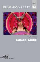 FILM-KONZEPTE 34 - Takashi Miike (ebook)