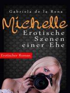 MICHELLE - EROTISCHE SZENEN EINER EHE