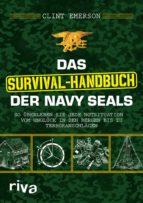 Das Survival-Handbuch der Navy SEALs (ebook)