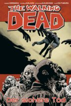 The Walking Dead 28: Der sichere Tod (ebook)