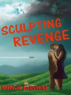 SCULPTING REVENGE