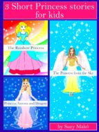 3 SHORT PRINCESS STORIES FOR KIDS