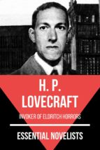 ESSENTIAL NOVELISTS - H. P. LOVECRAFT