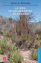 La vida en los desiertos mexicanos
