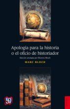 Apología para la historia o el oficio de historiador (ebook)