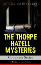 THE THORPE HAZELL MYSTERIES – Complete Series: 9 Thrillers in One Volume (ebook)