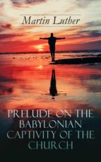 Prelude on the Babylonian Captivity of the Church (ebook)