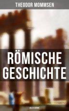 Römische Geschichte (Gesamtausgabe in 6 Bänden) (ebook)
