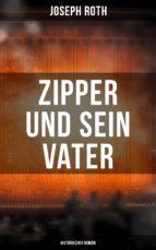 ZIPPER UND SEIN VATER: HISTORISCHER ROMAN