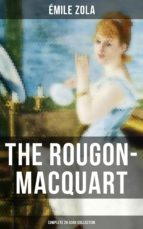 The Rougon-Macquart: Complete 20 Book Collection (ebook)