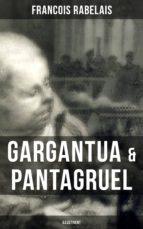 Gargantua & Pantagruel (Illustriert) (ebook)