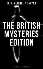 The British Mysteries Edition: 14 Novels & 70+ Short Stories (ebook)