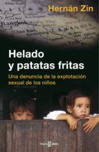 Helado y patatas fritas (ebook)