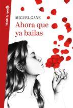 Ahora que ya bailas (ebook)