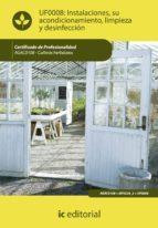 Instalaciones, su acondicionamiento, limpieza y desinfección. AGAC0108 (ebook)