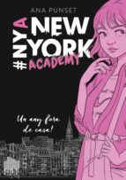 Un any fora de casa! (Sèrie New York Academy 1) (ebook)