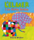 L'Elmer i la tieta Zelda (L'Elmer. Àlbum il·lustrat) (ebook)