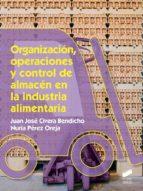 Organización, operaciones y control de almacén en la industria alimentaria (ebook)