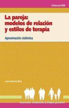 La pareja: modelos de relación y estilos de terapia