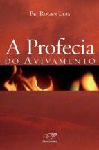 A profecia do avivamento (ebook)