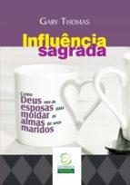 Influência sagrada (ebook)