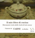 Secondi di carne . Cuocere le carni in Sicilia (ebook)