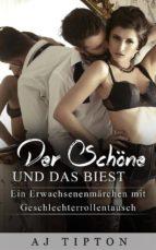 Der Schöne und das Biest: Ein Erwachsenenmärchen mit Geschlechterrollentausch (ebook)