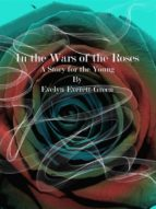 In the Wars of the Roses (ebook)