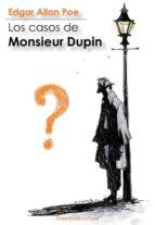 Los casos de Monsieur Dupin (ebook)