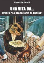 Una vita da... ovvero: le procellarie di Andrea (ebook)