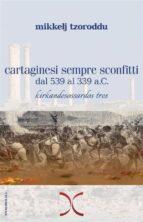 Cartaginesi sempre sconfitti (ebook)