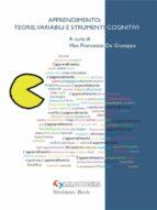 Apprendimento: Teorie, Variabili e Strumenti Cognitivi (ebook)