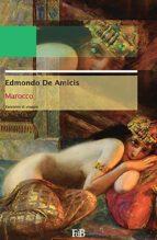 Marocco. Da Tangeri a Fès e ritorno (Annotato) (ebook)
